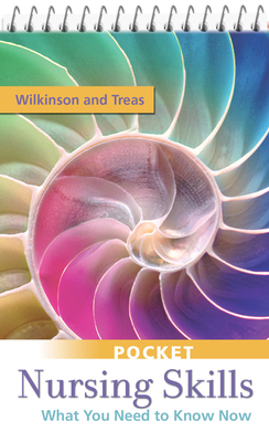 Pocket Nursing Skills: What You Need to Know Now - Wilkinson, Judith M