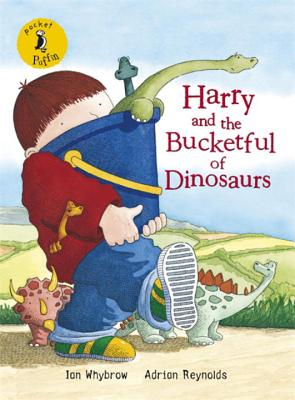 Pocket Puffin Harry and the Bucketful of Dinosaurs - Whybrow, Ian, and Reynolds, Adrian