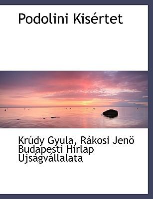 Podolini Kis Rtet - Gyula, Kr Dy, and Rkosi Jen Budapesti Hirlap Ujsgv, Jen Budapesti Hirlap Ujsgv (Creator), and R Kosi Jen Budapesti Hirlap Ujs...