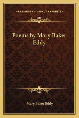 Poems by Mary Baker Eddy - Eddy, Mary Baker