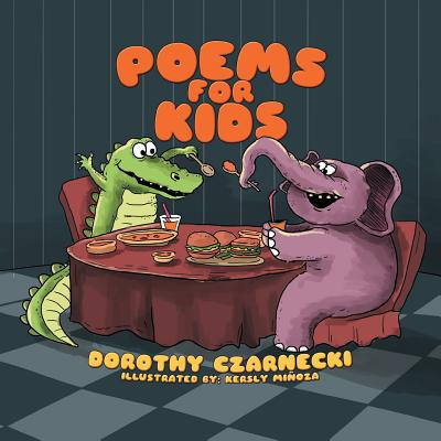Poems for Kids - Czarnecki, Dorothy