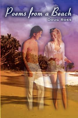 Poems from a Beach - Ross, Doug, Ph.D.