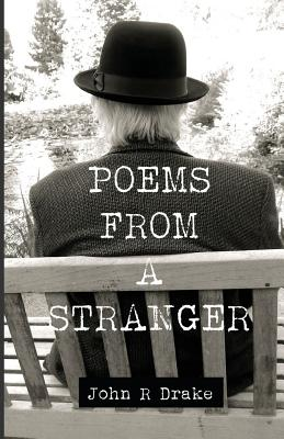 Poems from a Stranger - Drake, John R
