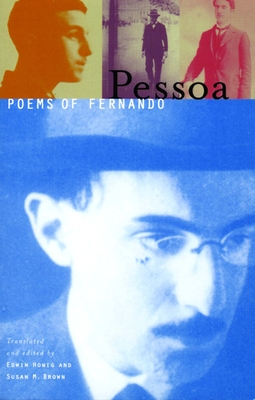 Poems of Fernando Pessoa - Pessoa, Fernando, and Brown, Susan M (Editor), and Honig, Edwin (Editor)