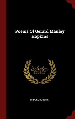 Poems of Gerard Manley Hopkins - Bridges, Robert