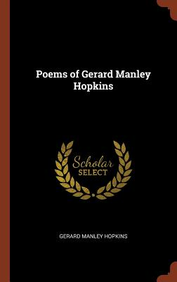 Poems of Gerard Manley Hopkins - Hopkins, Gerard Manley