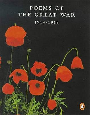 Poems of the Great War: 1914-1918 - Pirandello, Luigi (Editor)