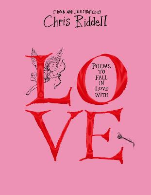 Poems to Fall in Love With - Riddell, Chris (Editor)