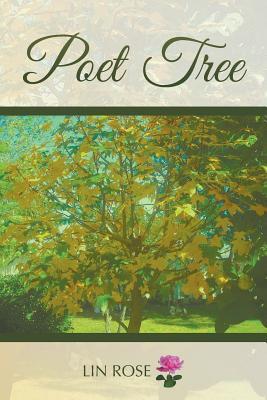 Poet Tree - Rose, Lin