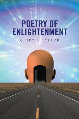 Poetry of Enlightenment - Clark, Cindy H
