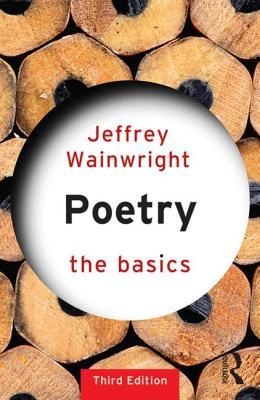 Poetry: The Basics - Wainwright, Jeffrey
