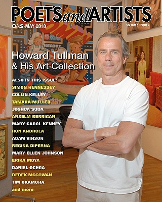 Poets and Artists: O&s May 2010 - Tullman, Howard, and Berrigan, Anselm, and Androla, Ron