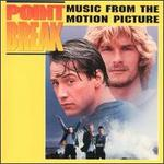 Point Break [1991] [Music From the Motion Picture]