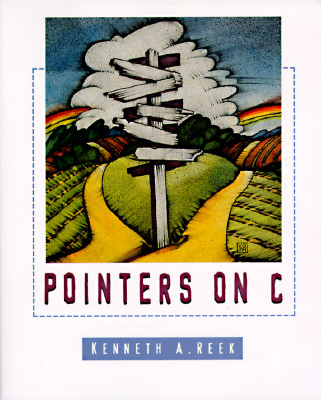 Pointers on C - Reek, Kenneth
