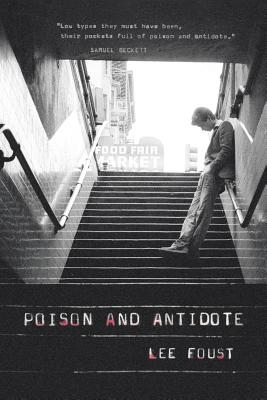 Poison and Antidote: Bohemian Stories - Foust, Lee