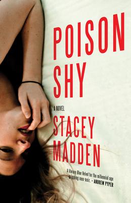 Poison Shy - Madden, Stacey