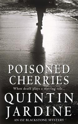 Poisoned Cherries - Jardine, Quintin