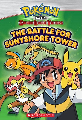 Pokemon of Sinnoh League Victors: The Battle for Sunyshore Tower - Mayer, Helena (Adapted by)
