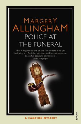 Police at the Funeral: A Campion Mystery - Allingham, Margery