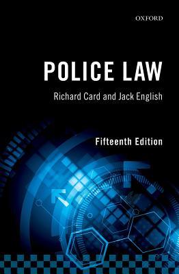 Police Law - English, Jack, and Card, Richard