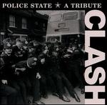 Police State: Tribute to the Clash