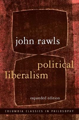 Political Liberalism - Rawls, John, Professor