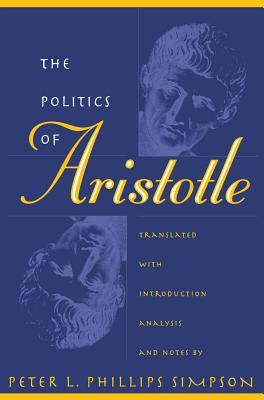"""an examination of the book politics by aristotle And """"ideal"""" topics examined in the politics: the preservation and destruction of the   another feature of book i of the politics of great interest is aristotle's attempt."""