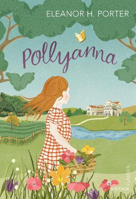 Pollyanna - Porter, Eleanor H.