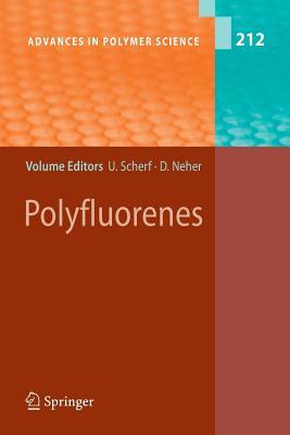 Polyfluorenes - Scherf, Ullrich (Editor), and Neher, Dieter (Editor)