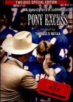 Pony Excess - Thaddeus D. Matula