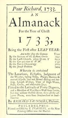 Poor Richard, 1733 an Almanack: For the Year of Christ 1733 - Franklin, Ben, and Saunders, Richard