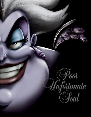 Poor Unfortunate Soul: A Tale of the Sea Witch - Valentino, Serena