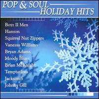 Pop and Soul: Holiday Hits - Various Artists