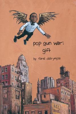 Pop Gun War Volume 1 - Dalrymple, Farel