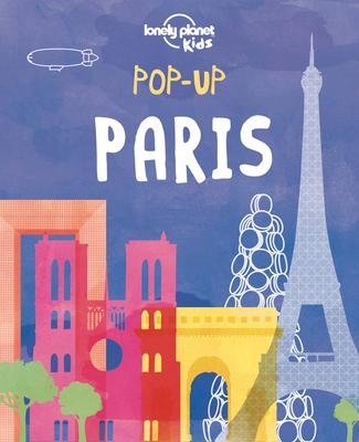 Pop-up Paris - Lonely Planet Kids