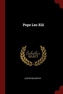 Pope Leo XIII - McCarthy, Justin