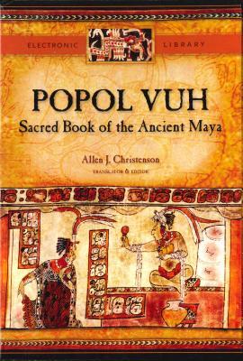 Popol Vuh Cd-Rom: Sacred Book of the Ancient Maya Electronic Database - Christenson, Allen J