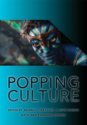 Popping Culture - Pomerance, Murray, and Sakeris, John