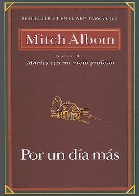 Por Un Dia Mas - Albom, Mitch