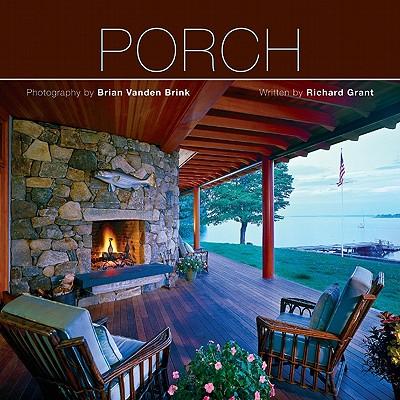 Porch - Grant, Richard, Professor (Text by), and Vanden Brink, Brian