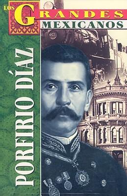 Porfirio Diaz - Mares, Roberto
