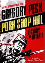 Pork Chop Hill - Lewis Milestone