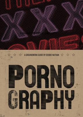 Pornography - Nathan, Debbie