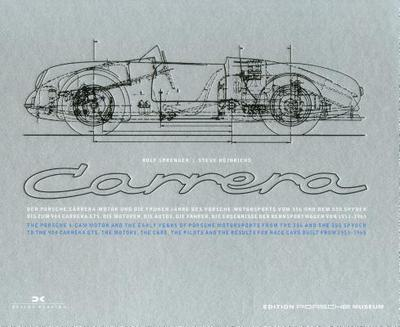 Porsche Carrera: And the Early Years of Porsche Motorsports - Sprenger, Rolf