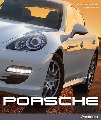 Porsche - Lehbrink, Hartmut, and Schlegelmilch, Rainer W (Photographer)