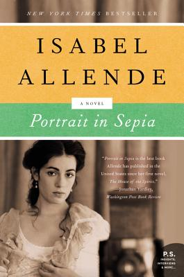Portrait in Sepia - Allende, Isabel, and Peden, Margaret Sayers, Prof. (Translated by)