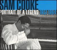 Portrait of a Legend 1951-1964 - Sam Cooke
