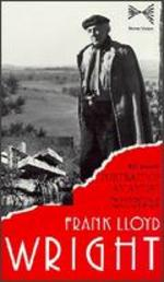 Portrait of an Artist: The Architecture of Frank Lloyd Wright