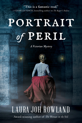 Portrait of Peril: A Victorian Mystery - Rowland, Laura Joh