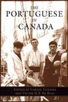 Portuguese in Canada - Teixeira, Carla Costa (Editor), and Da Rosa, Victor M P (Editor), and Teixeira, Carlos (Editor)